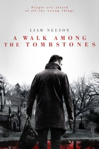 Poster for 2014 crime thriller A Walk Among the Tombstones