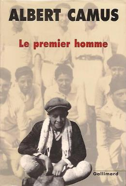 "Albert Camus, ""Le Premier Homme"" - France Culture"