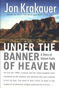 John Krakeuer: Under the Banner of Heaven