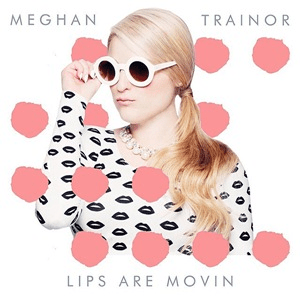 "A white portrait speckled with pink shapes featuring a young blonde woman pouting and posing with her right-hand holding her circular sunglasses. She sports a ponytail and long-sleeve white top covered in black lip shapes. At the top of the portrait in capital-letter font stands the name, Meghan Trainor, while at the bottom stands the title ""Lips Are Movin""."
