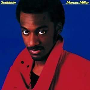 Suddenly (Marcus Miller album)