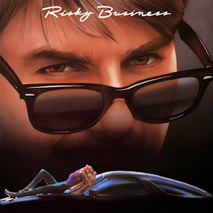 Risky Business (soundtrack)