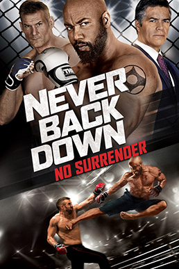 Never Back Down 3 : never, Never, Down:, Surrender, Wikipedia