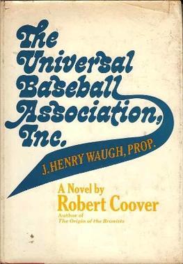 The Universal Baseball Association Inc J Henry Waugh