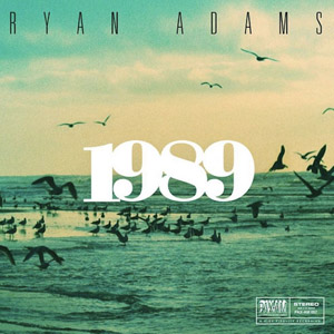 1989 Ryan Adams Album Wikipedia