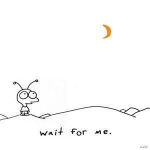 wait for me moby
