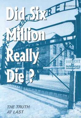 Did Six Million Really Die? by Richard Harwood...