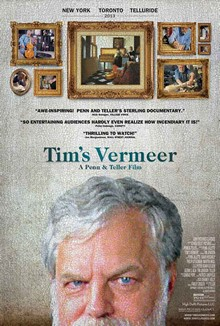 Tim's Vermeer, Tim Jenison, Penn & Teller