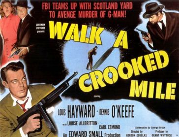https://i0.wp.com/upload.wikimedia.org/wikipedia/en/f/f9/Walk_a_Crooked_Mile_Lobby_Card.jpg