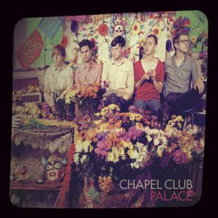 Palace - Chapel Club