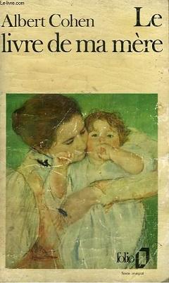 Albert Cohen Le Livre De Ma Mère : albert, cohen, livre, mère, Mother, Wikiwand