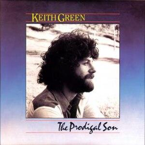 The Prodigal Son (Keith Green album)