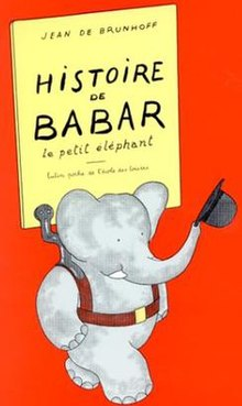 Cover of the first Babar story, Histoire de Babar (Story of Babar), published 1931