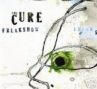 'Freakshow by The Cure