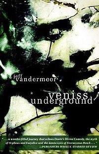 Veniss Underground