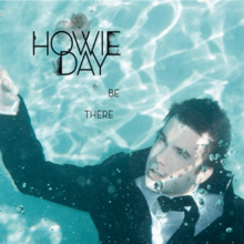 Be There Howie Day song  Wikipedia