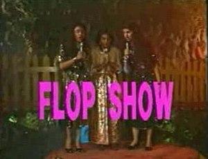Flop Show