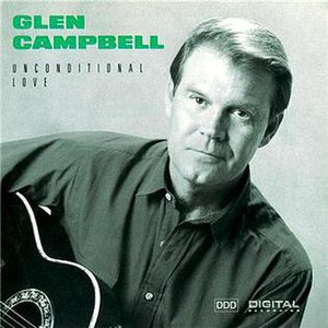 Unconditional Love (Glen Campbell album)