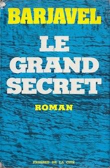 Le Grand Secret (roman) : grand, secret, (roman), Immortals, (Barjavel, Novel), Wikipedia