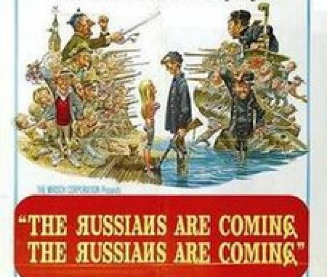 The Russians Are Coming Russians Are Coming Jpg