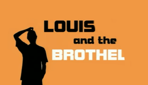 Louis and the Brothel