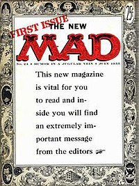 "With issue 24 (July, 1955), Mad switched to a magazine format. The ""extremely important message"" was ""Please buy this magazine!"""