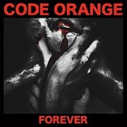 Image result for code orange Forever album