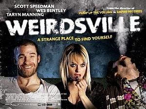 Film poster for Weirdsville - Copyright 2007, ...