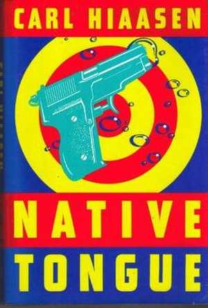 Native Tongue (Carl Hiaasen novel)