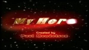 My Hero (TV series)
