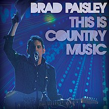 https://i0.wp.com/upload.wikimedia.org/wikipedia/en/thumb/6/65/Brad-Paisley-This-is-Country-Music_cover.jpg/220px-Brad-Paisley-This-is-Country-Music_cover.jpg