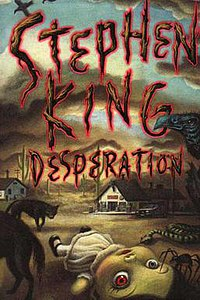 Desparation, First edition cover from the novel of Stephen King