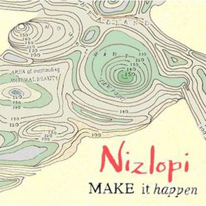 Make It Happen (Nizlopi album)