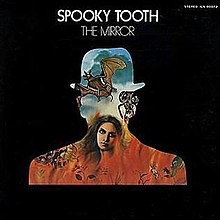 The Mirror (spooky Tooth Album) Wikipedia