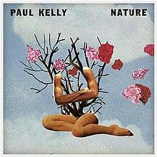 Resultado de imagen de Paul Kelly - Nature