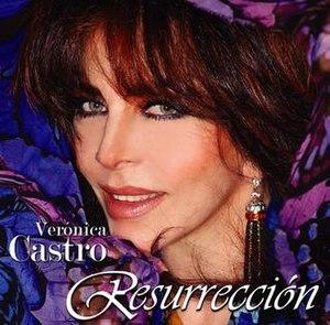 Resurrección (Verónica Castro album)
