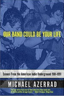 couverture de 'Our band coul be your life'