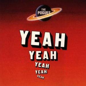 Yeah Yeah Yeah Yeah Yeah