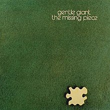Gentle Giant – The Missing Piece