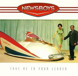 Take Me to Your Leader (Newsboys album)