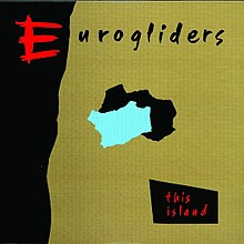 This Island (Eurogliders album) - Wikipedia