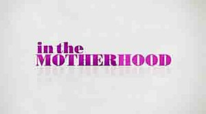 In the Motherhood