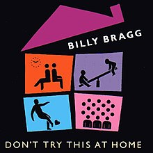 Dont Try This at Home Billy Bragg album  Wikipedia