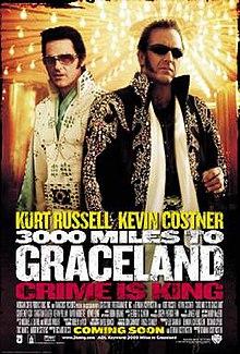 3000 Miles To Graceland Wikipedia