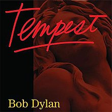 "A red-tinted picture featuring a statue of a woman looking up. Red font in the center reads ""Tempest"" and yellow font at the bottom left reads ""Bob Dylan."""