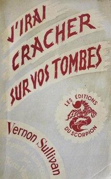 Boris Vian J'irai Cracher Sur Vos Tombes : boris, j'irai, cracher, tombes, Graves, Wikipedia