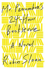 Mr Penumbra's 24-Hour Bookstore.jpg