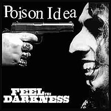 FIRST IMPRESSIONS Volume 52: Poison Idea - Feel The Darkness