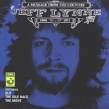 A Message from the Country  The Jeff Lynne Years 1968