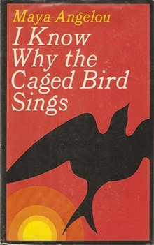 I Know Why The Caged Bird Sings Wikipedia